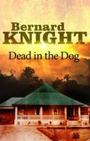 Dead in the Dog (Hardback)