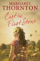 Cast the First Stone (Hardback)