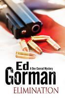 Elimination - A Dev Conrad Political Thriller 5 (Hardback)