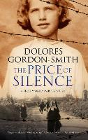 The Price of Silence: A First World War Espionage Thriller 2017 (Hardback)