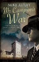 Mr Campion's War - An Albert Campion Mystery (Hardback)