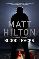 Blood Tracks: A New Action Adventure Series Set in Louisiana - A Grey and Villere Thriller 1 (Hardback)