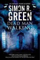 Dead Man Walking: A Country House Murder Mystery with a Supernatural Twist - An Ishmael Jones Mystery 2 (Hardback)