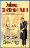 Trouble Brewing - A Jack Haldean Mystery 6 (Hardback)
