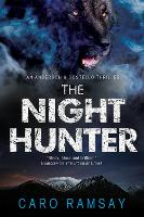 The Night Hunter: An Anderson & Costello Police Procedural Set in Scotland - An Anderson & Costello Mystery 5 (Hardback)