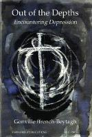 Out of the Depths: Encountering Depression (Paperback)