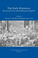 The Early Britannica: The Growth of an Outstanding Encyclopedia - Oxford University Studies in the Enlightenment 2009:10 (Paperback)