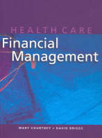 Health Care Finanical Management (Paperback)