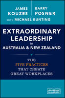 Extraordinary Leadership in Australia and New Zealand: The Five Practices that Create Great Workplaces (Paperback)