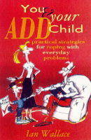 You and Your ADD Child (Paperback)