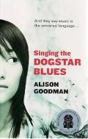 Singing the Dogstar Blues (Paperback)