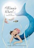 Minnie Pearl and the Undersea Bazaar (Hardback)