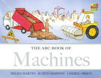 The ABC Book of Machines - ABC Book of... 04 (Board book)