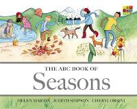 The ABC Book of Seasons - The ABC Book Of ... 06 (Hardback)