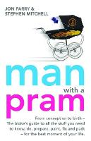 Man with a Pram: From conception to birth - the bloke's guide (Paperback)