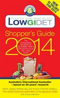 Low GI Diet Shopper's Guide 2014: The Authoritative Source of Glycemic Index Values for More Than 1,000 Foods (Paperback)
