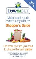 Low GI Diet Shopper's Guide: new edition (Paperback)