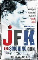 JFK: The Smoking Gun (Paperback)
