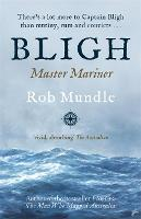 Bligh: Master Mariner (Paperback)