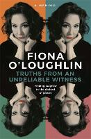 Truths from an Unreliable Witness: Finding laughter in the darkest of places (Paperback)