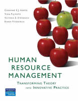 Human Resource Management: Transforming Theory into Innovative Practice (Paperback)