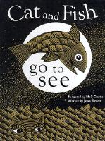 Cat and fish go to see (Hardback)