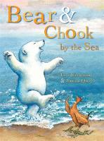 Bear and Chook by the Sea (Paperback)