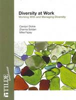 Diversity at Work: Working With and Management Diversity (Paperback)