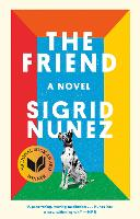 The Friend: A Novel (Paperback)