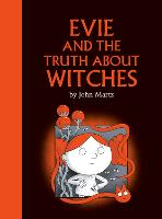 Evie And The Truth About Witches (Hardback)