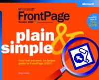 Microsoft FrontPage Version 2002 Plain and Simple (Paperback)