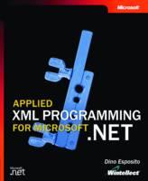 Applied XML Programming for Microsoft .NET (Paperback)