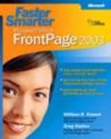 Faster Smarter Microsoft Office FrontPage 2003 (Paperback)