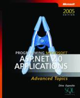 Programming Microsoft ASP.NET 2.0 Applications: Advanced Topics (Paperback)