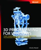 3D Programming for Windows: Three-Dimensional Graphics Programming for the Windows Presentation Foundation (Paperback)