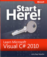 Start Here! Learn Microsoft Visual C# 2010 (Paperback)