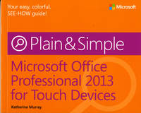 Microsoft Office Professional 2013 for Touch Devices Plain & Simple (Paperback)