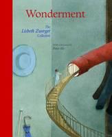 Wonderment: The Lisbeth Zwerger Collection (Hardback)