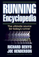 Running Encyclopedia: The Ultimate Source for Today's Runner (Paperback)