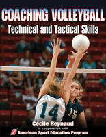 Coaching Volleyball Technical & Tactical Skills