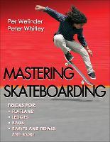 Mastering Skateboarding (Paperback)