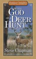 With God on a Deer Hunt - Outdoor Insights Pocket Devotionals (Paperback)