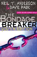 The Bondage Breaker (R) Youth Edition