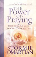 The Power of Praying (R): Help for a Woman's Journey Through Life (Paperback)