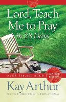 Lord, Teach Me to Pray in 28 Days (Paperback)