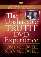 The Unshakable Truth DVD Experience: 12 Powerful Sessions on the Essentials of a Relevant Faith (DVD video)