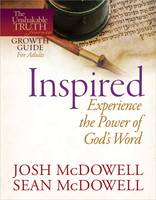 Inspired - Experience the Power of God's Word - The Unshakable Truth Journey Growth Guides (Paperback)