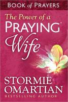 The Power of a Praying (R) Wife Book of Prayers (Paperback)