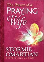 The Power of a Praying (R) Wife Deluxe Edition (Hardback)