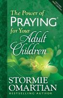 The Power of Praying (R) for Your Adult Children (Paperback)
